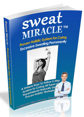 Sweat Miracle - Excessive Sweating Cure Book